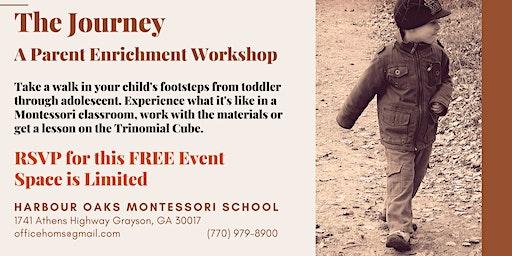 The Journey - A Free Parent Enrichment Workshop