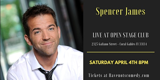 Have-Nots Comedy Presents Spencer James