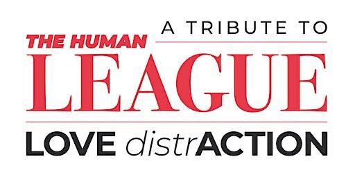 Human League Tribute - LOVE distrACTION
