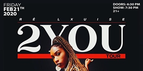 Re' Lxuise 2YOU Tour DC Noel Scales tickets