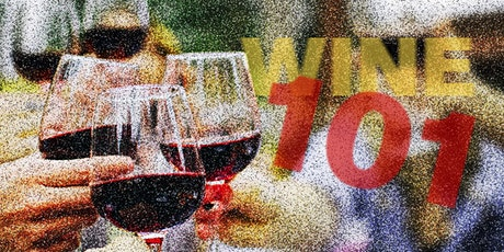 Wine 101 - an introduction to wine tasting tickets