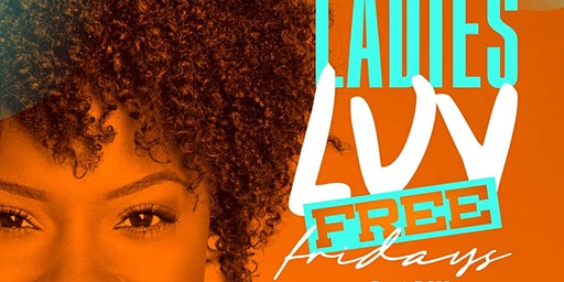 Ladies LUV FREE Fridays