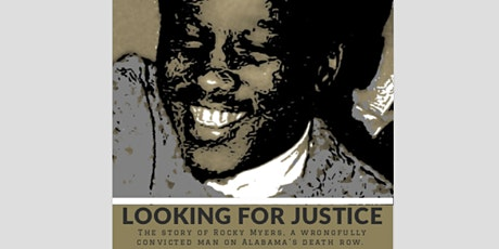 Looking for Justice: The Story of Rocky Myers tickets