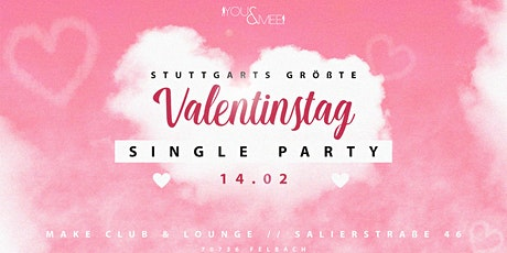Stuttgarts größte Valentinstag Single Party Tickets
