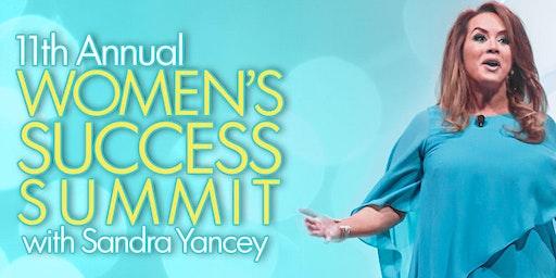 11th Annual Women's Success Summit with Sandra Yancey