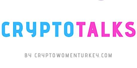 CryptoTalks Turkey tickets