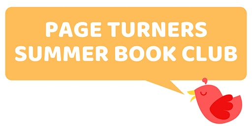Page Turners Summer Book Club (Ages 8-10)