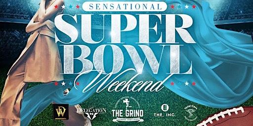 Sensational Super Bowl Weekend: The Grind