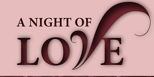 "Gethsemane Institutional C.O.G.I.C. Presents: ""A Night Of Love"""
