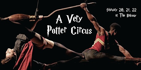 A Very Potter Circus | Part II tickets