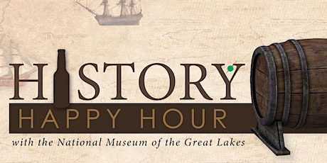 NEW DATE: History Happy Hour - The Women Who Made the Great Lakes tickets