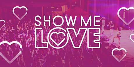 SHOW ME LOVE @BRENTWOOD LIVE tickets