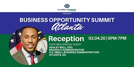 2020 Business Opportunity Summit Reception - ATL tickets