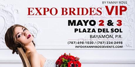 Expo Brides VIP By. Fanny Ross entradas