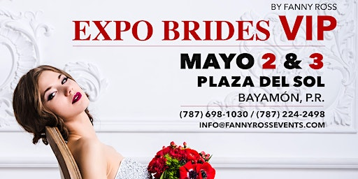 Expo Brides VIP By. Fanny Ross