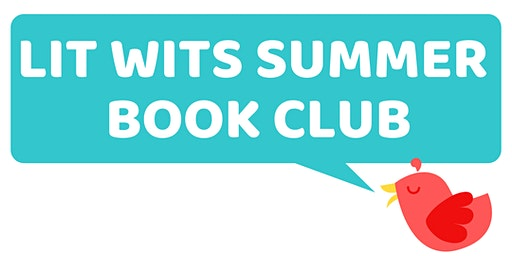 Lit Wits Summer Book Club (Ages 11-14)