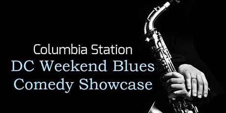 DC Weekend Blues Comedy Showcase tickets