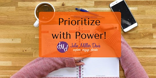 Prioritize with Power live workshop!