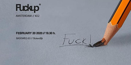 Fuckup Nights Amsterdam #22 tickets