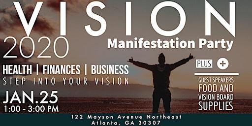 Vision 20/20 Manifestation Party