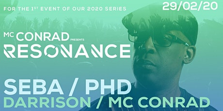 MC Conrad presents Resonance feat' Seba & PHD tickets