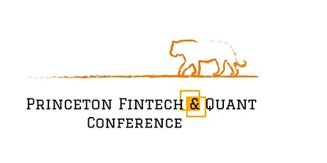 Princeton Fintech & Quant Conference Spring 2020 tickets