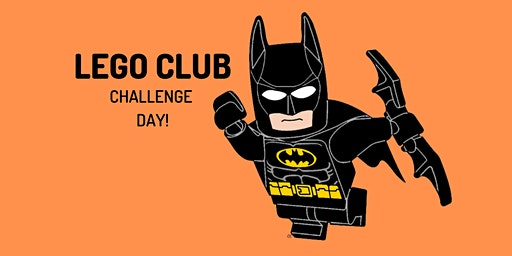 LEGO Club: Challenge Day