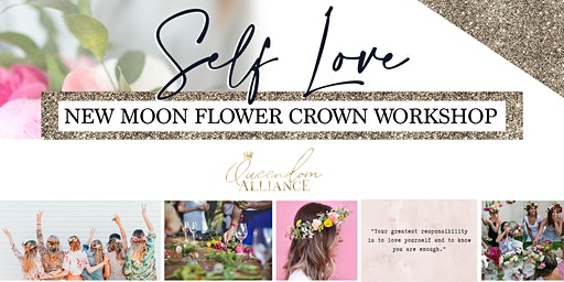 Queendom Alliance - New Moon Flower Crown Workshop Brunch