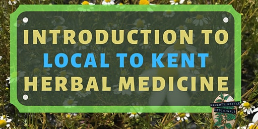 Introduction to Local-to-Kent Herbal Medicine: Spring Edition - UK Tour