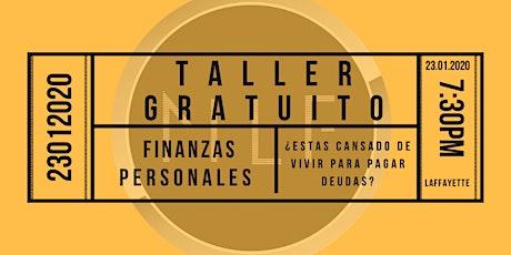 Taller Gratuito de Finanzas Personales 23 de Enero, Deja de perder el tiempo. tickets