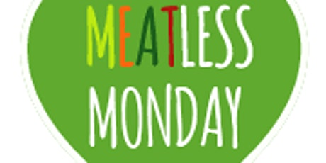Meatless Mondays featuring All Clad tickets