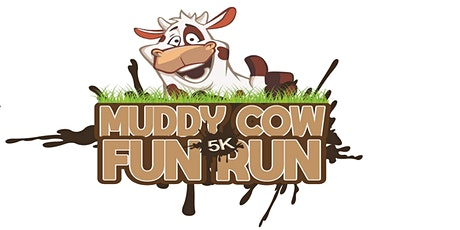 Muddy Cow 5k Fun Run - 2020 tickets