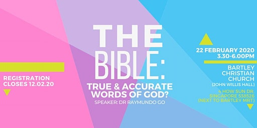 (EVENT POSTPONED) The Bible: True & Accurate Words of God?