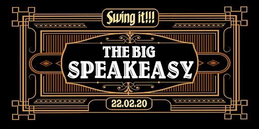 THE BIG SPEAKEASY