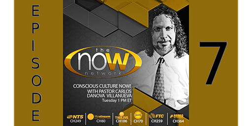 Conscious Culture NOW! - TV SHOW - Screening - Episode 7-Library & FB LIVE!
