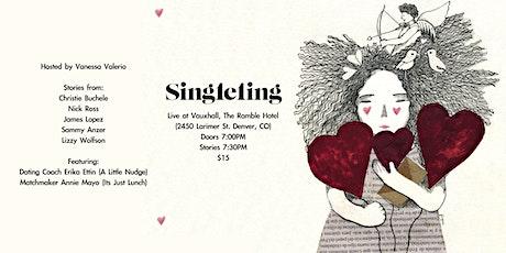 Singleling Live in Denver tickets