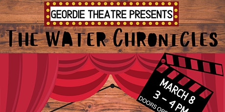 Geordie Theatre: The Water Chronicles tickets