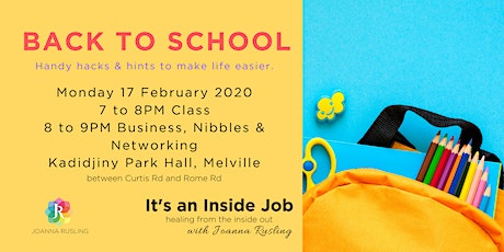 PERTH - Back To School Hacks & Hints tickets