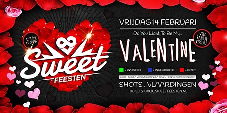 SWEETFEESTEN 'Be My Valentine' || Shots . Vlaardingen tickets