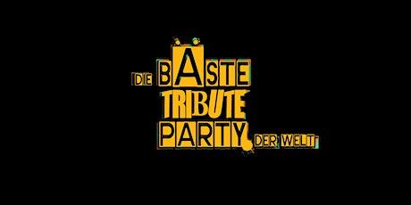 Die bÄste Tribute Party der Welt Tickets