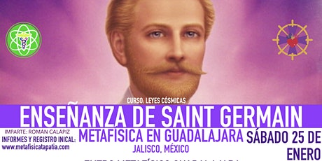 ENSEÑANZAS DE SAINT GERMAIN- Metafísica en Guadalajara boletos