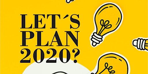 Let´s Plan 2020?