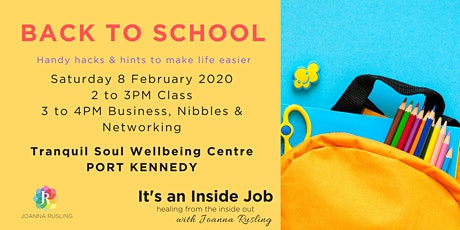 PORT KENNEDY - Back To School Hacks & Hints tickets