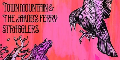 Town Mountain & Jakob's Ferry Stragglers tickets