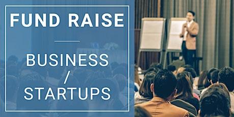 Fund Raising - Startup / Business tickets