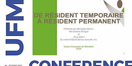 De la résidence temporaire à la résidence permanente billets
