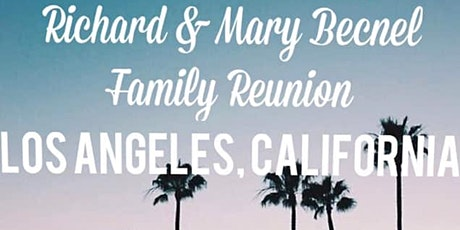 Descendants of Richard and Mary Becnel Family Reunion 07/16/20 - 7/19/20 tickets