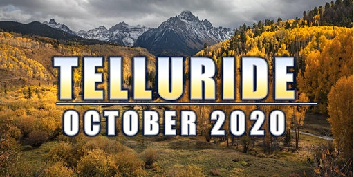 Telluride 2020 - Outsiders Landscape Photography Conference