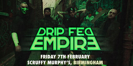 Drip Fed Empire / Fade//Decay / Nebula State / Deafs Door tickets