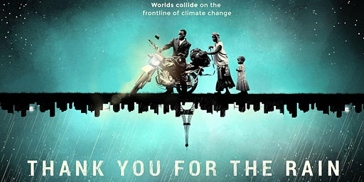 Thank you for the rain (Presentation and Film)